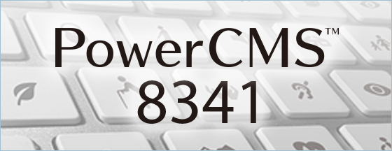 PowerCMS 8341 ™